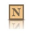 letter N wooden alphabet block vector image