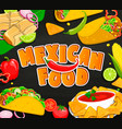 concept of mexican food vector image