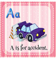 Flashcard alphabet A is for accident vector image vector image
