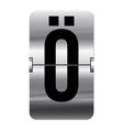 Alphabet silver flipboard letters o umlaut vector image vector image