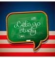 Lets go study - handwritten on blackboard vector image