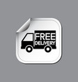 free delivery label or sticker vector image vector image