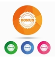 Bonus sign icon Special offer star symbol vector image