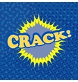 Crack comic retro cartoon vector image