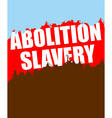 Abolition of slavery Poster depicting an abstract vector image