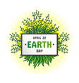 international earth day april 22 vector image