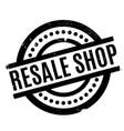 resale shop rubber stamp vector image