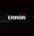 error message glitch system failure vector image
