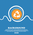 Recycle icon sign Blue and white abstract vector image