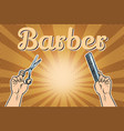 barber shop background the hands with scissors vector image