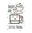 Enjoy the little things vector image