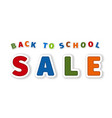 back to school sale from cartoon sticker letter vector image vector image