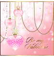 Valentine greetings with glassy hearts and golden vector image