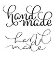 set of text hand made on white background vintage vector image