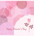 happy womens day card poster with cute flower of vector image