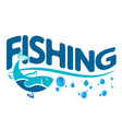 design for fishing vector image vector image