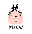 cute cat girl with text meow hand vector image