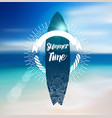 Summer Time Design with Surf Board and Blur Beach vector image vector image