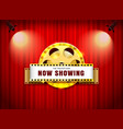 theater sign film roll on curtain with spotlight vector image