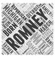 Mitt Romney Republican Word Cloud Concept vector image