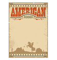 Cowboy vintage poster Western paper with man vector image
