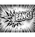 Bang comic cartoon wording Pop-art style vector image vector image