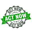 act now stamp sign seal