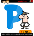letter p with policeman cartoon vector image vector image