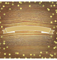 Wooden Background With Gold Stars And Banner vector image vector image