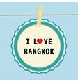 I lOVE BANGKOK2 vector image