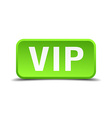 Vip green 3d realistic square isolated button vector image