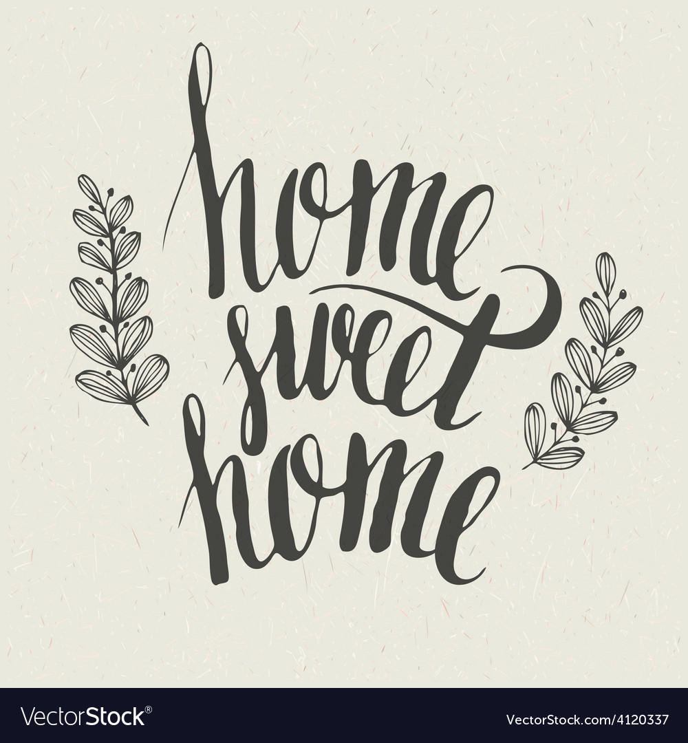 Sweet home lettering vector