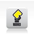 warned icon vector image vector image