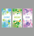 set of templates packaging coconut hazelnut and vector image