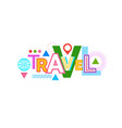 travel word web banner abstract creative template vector image