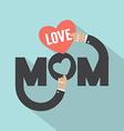 Love Mom Typography Design vector image
