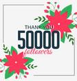 50000 online followers social media achievement vector image