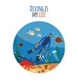 Diving is my life vector image