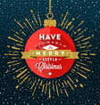 Red bauble with Christmas greeting vector image