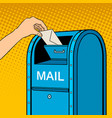 sending letter to mail box pop art vector image