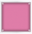 chinese square frame on pink pattern oriental vector image