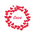 round frame of hearts vector image