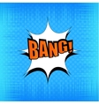 Bang comic bubble wording vector image