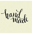 Hand made lettering vector image
