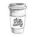 hand drawn doodle sketch vintage paper cup of vector image