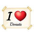 I love donuts vector image