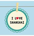 I lOVE SHANGHAI2 vector image