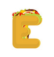 letter e tacos mexican fast food font taco vector image