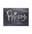 chalk texture word princess vector image vector image