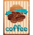 Poster with coffee beans in retro style vector image vector image